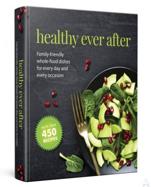 Healthy Ever After Cook Book