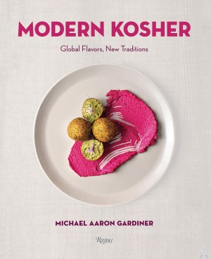 Modern Kosher: Global Flavors, New Traditions