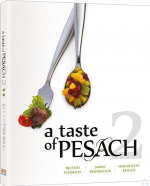 A Taste of Pesach 2