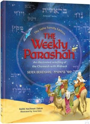 The Weekly Parashah - Sefer Bereishis - Jaffa Family Edition