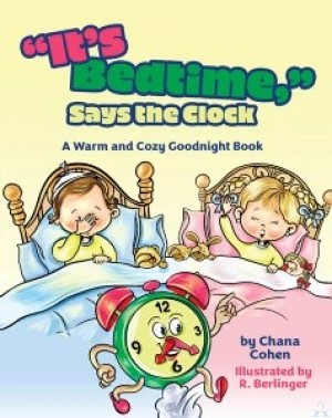 """It's Bedtime"" Says the Clock"