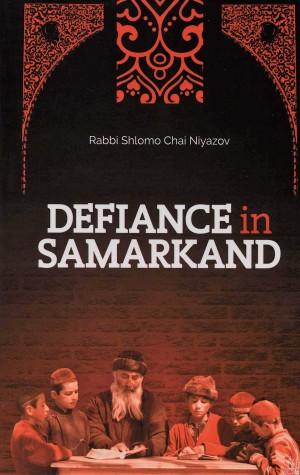 Defiance In Samarkand