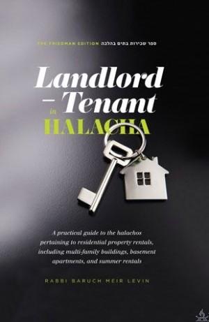Landlord - Tenant in Halacha