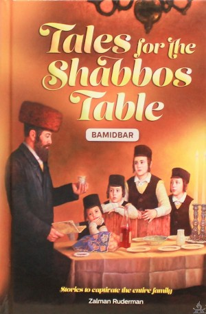 Tales for the Shabbos Table - Volume 4