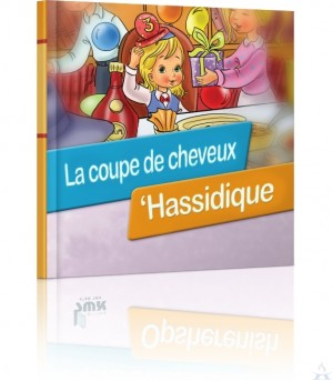 La Coupe de Cheveux 'Hassidiqu (Chassidic Upshernish - French)
