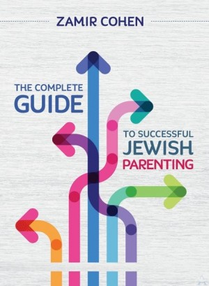 The Complete Guide to Successful Jewish Parenting
