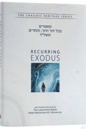 Recurring Exodus - B'Chol Dor V'Dor, V'Hechrim 5734