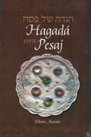 Haggadah for Pesach, Spanish Annotated Edition