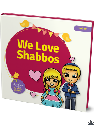 We Love Shabbos