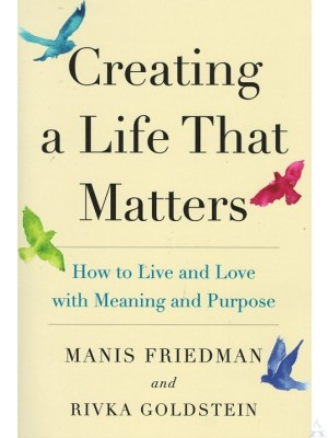 Creating a Life That Matters