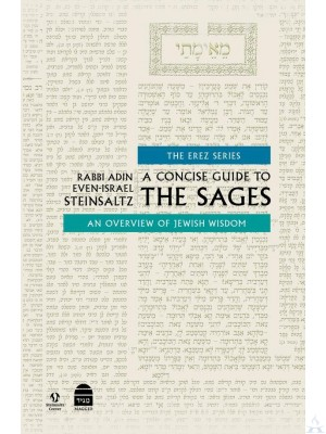 A Concise Guide to the Sages - Steinzhaltz